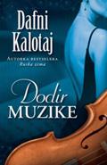 Dafni Kalotaj - Dodir muzike