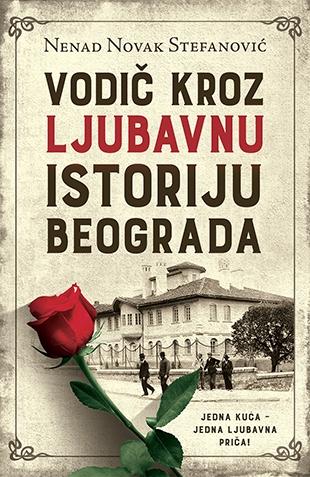vodic_kroz_ljubavnu_istoriju_beograda-nenad_novak_stefanovic_v