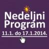 Program za period od 11. do 17. januara 2014. godine