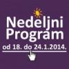 Program za period od 18. do 24. januara 2014. godine