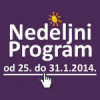 Program za period od 25. do 31. januara 2014. godine