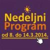 Nedeljni program DKCB za period od 8. do 14. marta 2014. godine