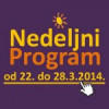 Nedeljni program DKCB za period od 22. do 28. marta 2014. godine