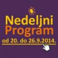 Nedeljni program za period od 20. do 26. septembra 2014. godine