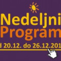 Program za period od 20. do 26. decembra 2014. godine