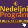 Program za period od 10. do 16. januara 2015. godine