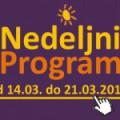 Program za period od 14. do 20. marta 2015. godine