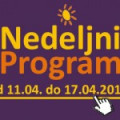 Program za period od 11. do 17. aprila 2015. godine