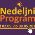 Program za period od 2. do 8. maja 2015. godine