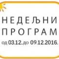 Програм за период од 3.12. до 9.12.2016. године