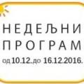 Програм за период од 10. до 16.12. 2016. године